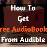 How To Get Free AudioBooks From Audible (Free Paid Books) 2018