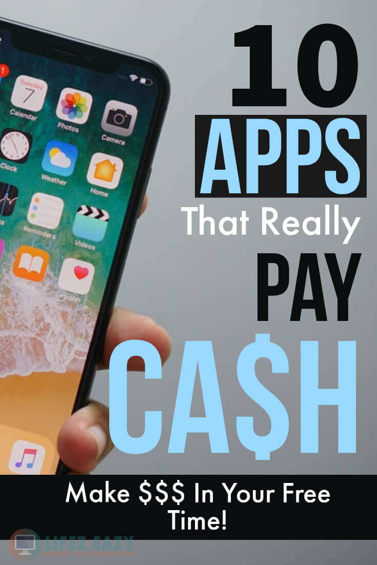 Top 10 Legit Money Making Apps (At Least $100/month) - Lifez