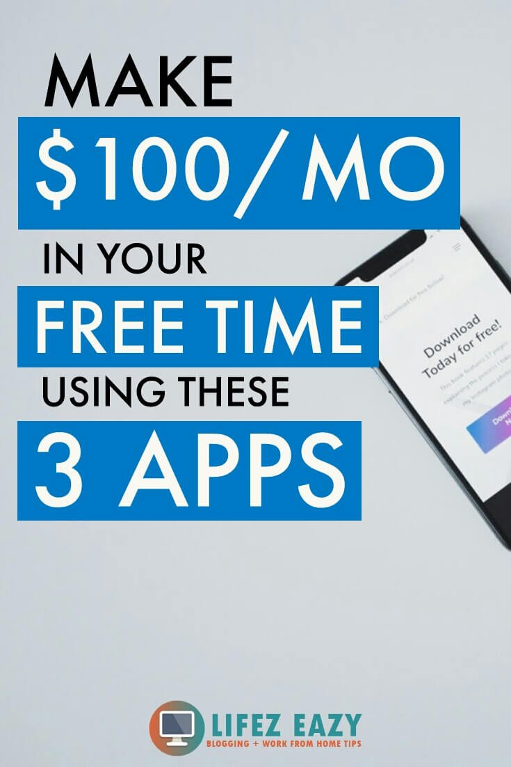 Top 8 Legit Money Making Apps (At Least $100/month) - Lifez Eazy