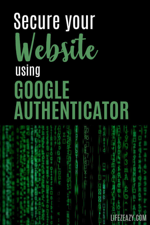 How To Use Google Authenticator For Your Website Pinterest Pin