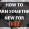 Learn something new for free