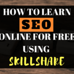 How To Learn SEO Online For Free Using Skillshare
