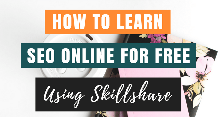 Learn SEO online for free using Skillshare Blog cover