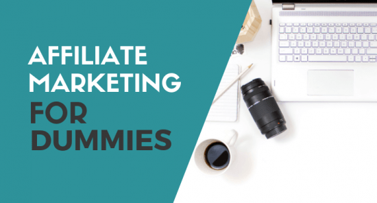 Affiliate marketing for dummies blog post cover