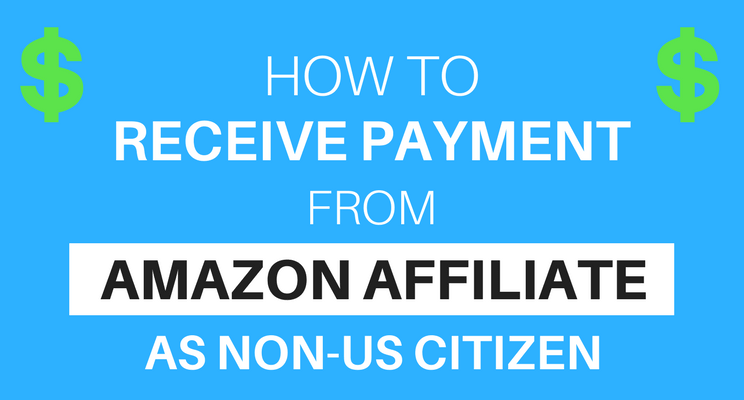 How to receive payment from Amazon affiliate