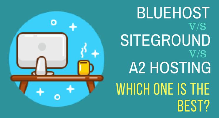 Bluehost vs Siteground vs A2 Hosting Cover