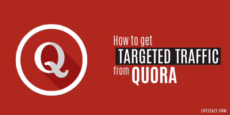 How To Get Targeted Traffic from Quora