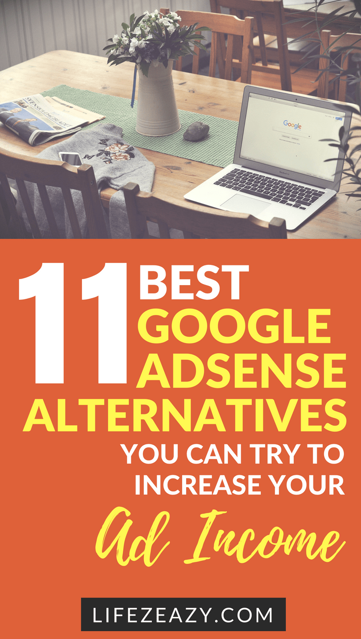 Check out 11 Best Google Adsense Alternatives that you can join to increase your ad revenue. They are easy to join and is a great way to boost your ad income. #googleadsensealternatives #blogging #onlineincome #adincome