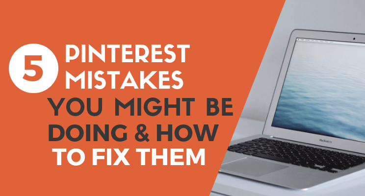 Pinterest Mistakes blog post cover