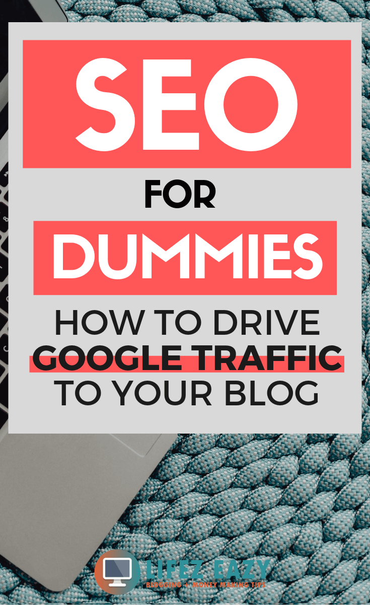SEO for Dummies Guide - Learn the exact steps to drive Google traffic to your blog. This SEO guide is for all beginners who doesn't have any idea about search engine optimization. #seo #seofordummies