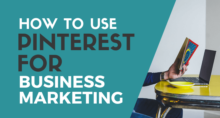 Pinterest for business marketing blog post cover