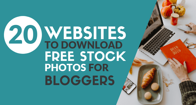 Free Stock Photos For Bloggers blog post cover