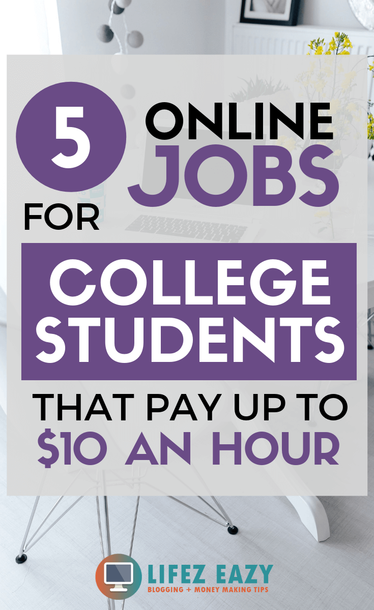 Online jobs for College students - Check out 5 online jobs that pay up to $10 an hour for College students. This is a great list to make extra money from your home. Not only students, anyone can try these online jobs to make money. #makemoneyonline #onlinejobs #onlinejobsforcollegestudents