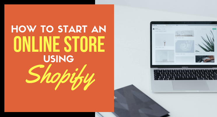 Start an online store using Shopify blog post cover
