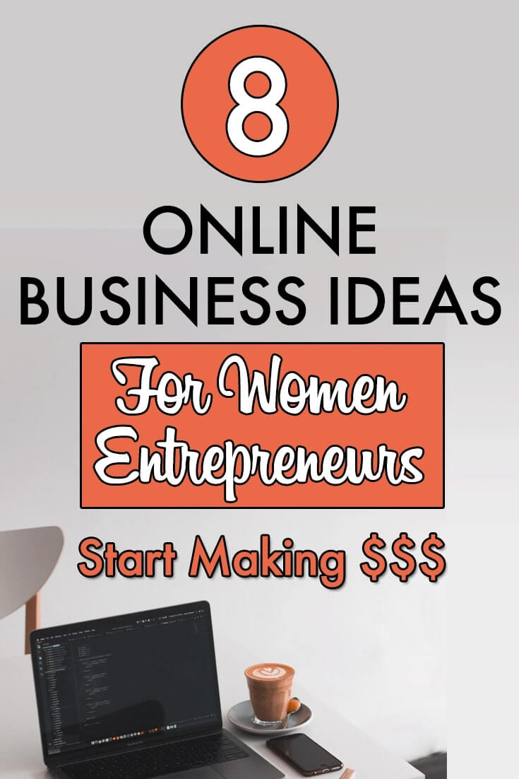 Online business ideas for women entrepreneurs