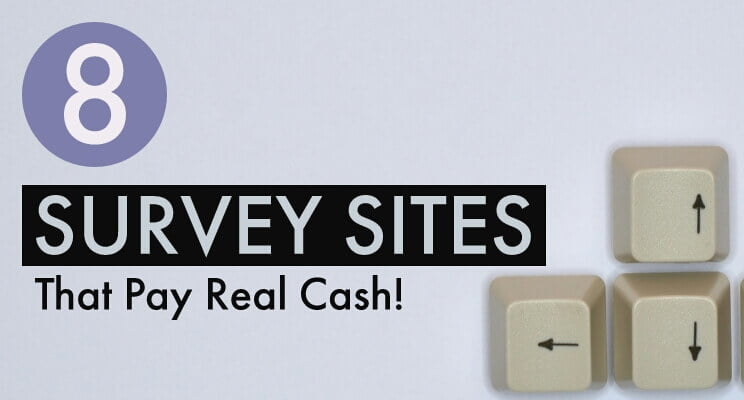 8 Kick-Ass Survey Sites That Pay Through PayPal