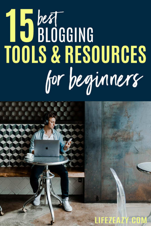 Best Blogging Tools & Resources