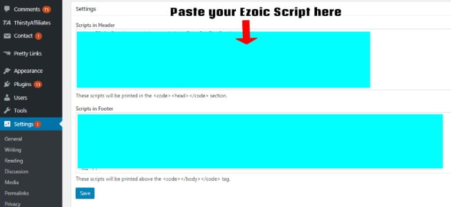 "Paste Ezoic script in the header section of ""Insert header footer"" plugin"