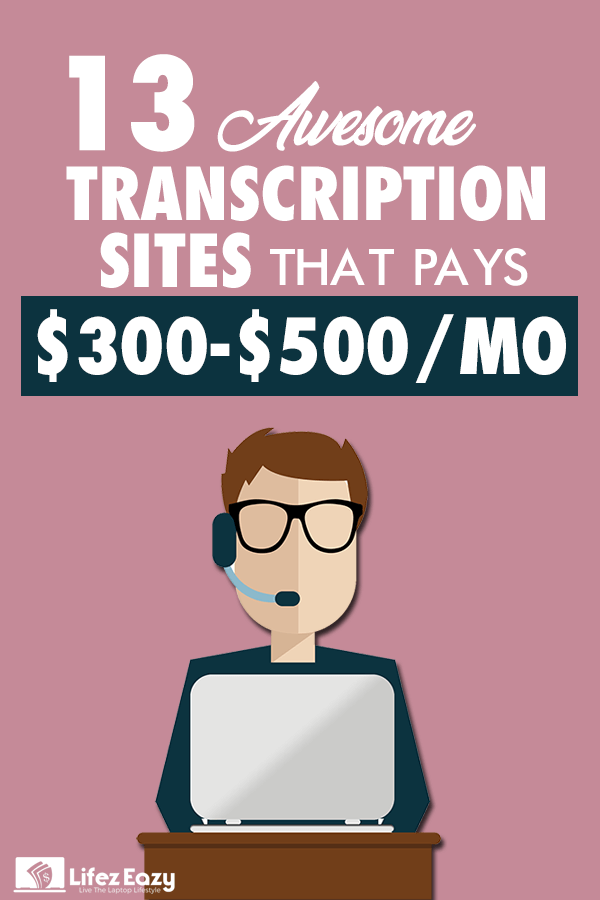 Transcription Sites That Pay Well