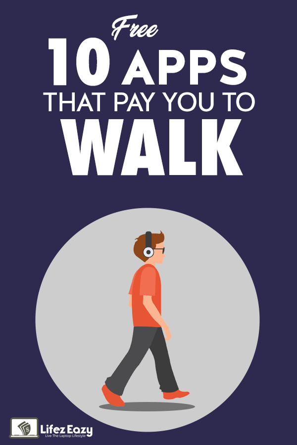 Get paid to walk using apps