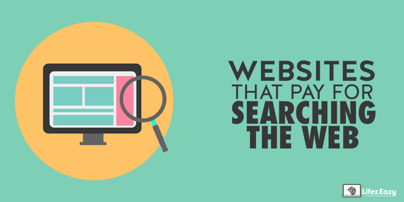 Get Paid For Searching The Web 10 Awesome Websites You Must Try