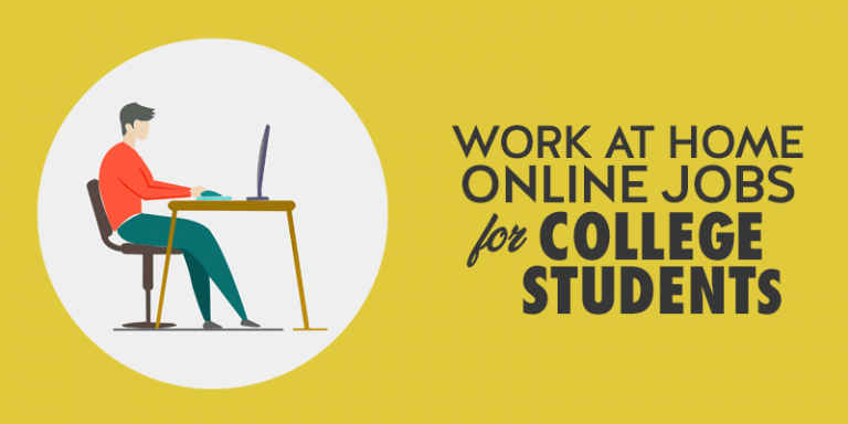 Work at home jobs for College students
