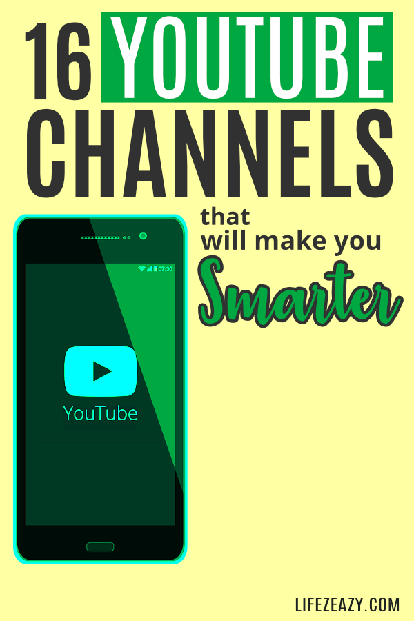 YouTube Channels That Will Make You Smarter Pin