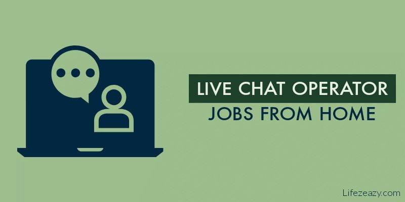 online live chat operator jobs from home