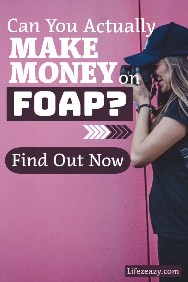 Can you really make money on Foap Pinterest Pin