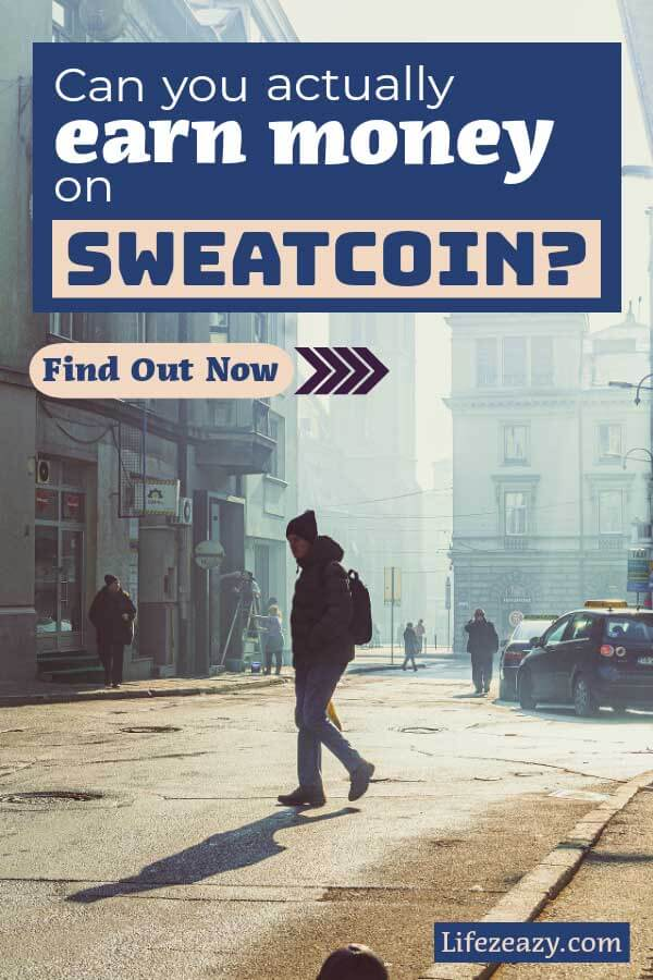 Can you actually earn money from Sweatcoin Pinterest pin