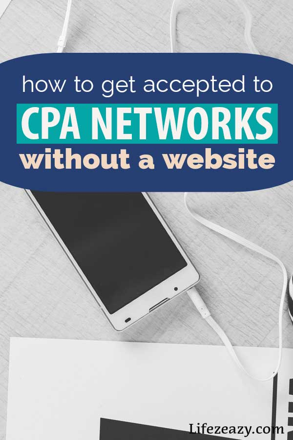 Pinterest pin for guide on how to Get Accepted to CPA Networks Without a Website