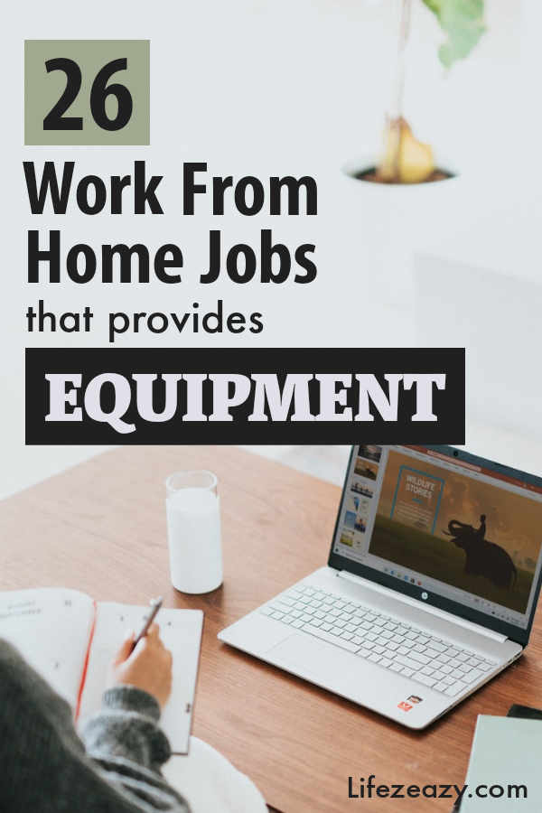 Work from home jobs that provides equipment