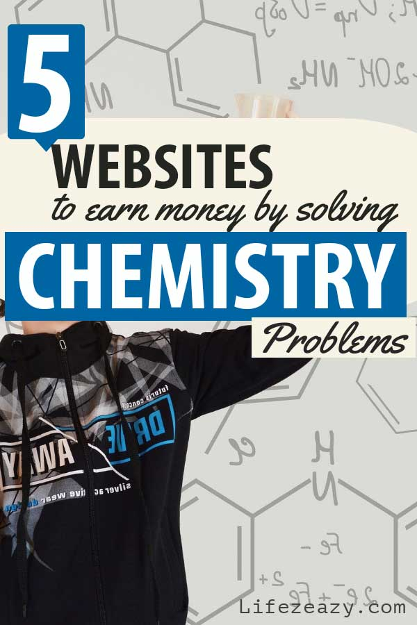 Earn Money by Solving Chemistry Problems Pin