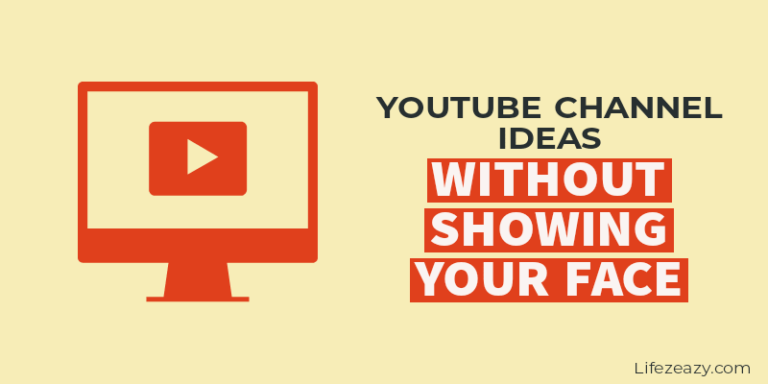 Youtube Channel Ideas Without Showing Your Face